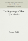 The Beginnings of Plant Hybridization (Anniversary Collection) Cover Image