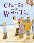 Charlie and the Blanket Toss Cover Image