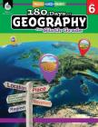 180 Days of Geography for Sixth Grade: Practice, Assess, Diagnose (180 Days of Practice) Cover Image