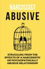 Narcissist Abusive: Struggling From The Effects Of A Narcissistic Or Psychopathically Abusive Relationship: Mood Swings Cover Image