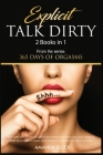 Explicit Talk Dirty [2 Books in 1]: 365+ Lustful tricks to drive your partner wild in the bed and improve your sexual intelligence. BDSM, Sex position Cover Image
