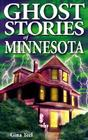 Ghost Stories of Minnesota Cover Image