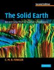 The Solid Earth: An Introduction to Global Geophysics Cover Image