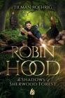 Robin Hood - The Shadows of Sherwood Forest Cover Image