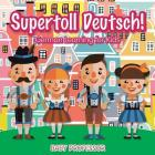 Supertoll Deutsch! - German Learning for Kids Cover Image