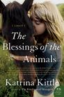 The Blessings of the Animals: A Novel Cover Image
