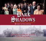 Dark Shadows: Return to Collinwood: Return to Collinwood - 50th Anniversary Anthology Cover Image