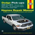 Dodge Pick-Ups: 2009 Thru 2012 Cover Image