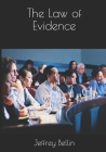 The Law of Evidence Cover Image