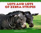 Lots and Lots of Zebra Stripes: Patterns in Nature Cover Image