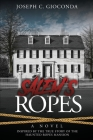 Salem's Ropes: Based on the True Story of the Haunted Ropes Mansion Cover Image