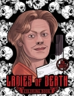 Ladies of Death: The Most Famous Women Serial Killers Coloring Book. A True Crime Adult Gift. For Adults Only Cover Image