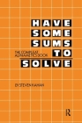 Have Some Sums to Solve: The Compleat Alphametics Book Cover Image