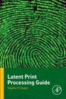 Latent Print Processing Guide Cover Image