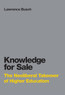 Knowledge for Sale: The Neoliberal Takeover of Higher Education (Infrastructures) Cover Image