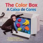 The Color Box / A Caixa de Cores: Babl Children's Books in Portuguese and English Cover Image