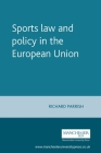 Sports Law and Policy in the European Union (European Policy Research Unit) Cover Image