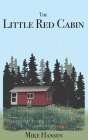 Little Red Cabin: Short Stories and Long Thoughts Cover Image