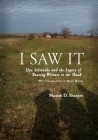 I Saw It: Ilya Selvinsky and the Legacy of Bearing Witness to the Shoah (Studies in Russian and Slavic Literatures) Cover Image