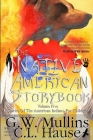 The Native American Story Book Volume Five Stories of the American Indians for Children Cover Image