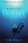 Neutral Buoyancy: Adventures in a Liquid World Cover Image