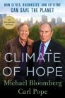 Climate of Hope: How Cities, Businesses, and Citizens Can Save the Planet Cover Image