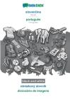 BABADADA black-and-white, slovenčina - português, obrázkový slovník - dicionário de imagens: Slovak - Portuguese, visual dictionary Cover Image