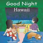 Good Night Hawaii (Good Night Our World) Cover Image