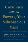 Grow Rich with the Power of Your Subconscious Mind Cover Image