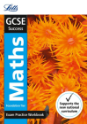 Letts GCSE Revision Success (New 2015 Curriculum Edition) — GCSE Maths Foundation: Exam Practice Workbook, With Practice Test Paper Cover Image