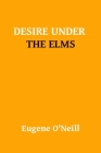 Desire Under The Elms Cover Image