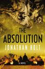 The Absolution: A Novel (Carnivia Trilogy, The) Cover Image