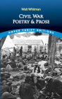 Civil War Poetry and Prose (Dover Thrift Editions) Cover Image