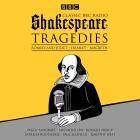 Classic BBC Radio Shakespeare: Tragedies: Hamlet; Macbeth; Romeo and Juliet Cover Image