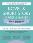 Novel & Short Story Writer's Market 40th Edition: The Most Trusted Guide to Getting Published Cover Image