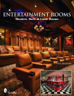 Entertainment Rooms: Home Theaters, Bars, & Game Rooms Cover Image