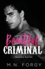 Beautiful Criminal (Omertà Law, Book #1) Cover Image