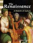 The Renaissance: A Rebirth of Culture (Primary Source Readers) Cover Image