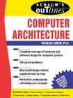 Schaum's Outline of Computer Architecture (Schaum's Outlines) Cover Image