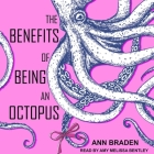 The Benefits of Being an Octopus Lib/E Cover Image