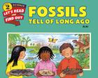 Fossils Tell of Long Ago (Let's-Read-and-Find-Out Science 2) Cover Image