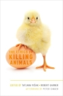 The Ethics of Killing Animals Cover Image