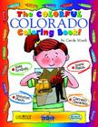The Colorful Colorado Coloring Book! Cover Image