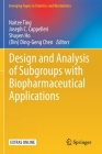 Design and Analysis of Subgroups with Biopharmaceutical Applications Cover Image
