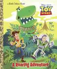 A Roaring Adventure (Disney/Pixar Toy Story) (Little Golden Book) Cover Image