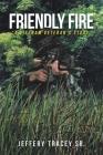 Friendly Fire: