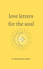 Love Letters for the Soul: 52 selected poems about life Cover Image