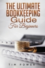 The Ultimate Bookkeeping Guide for Beginners Cover Image