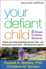 Your Defiant Child: 8 Steps to Better Behavior Cover Image