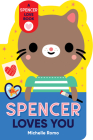 Spencer Loves You (Spencer the Cat) Cover Image
